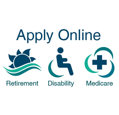 You can apply online for retirement, disability or Medicare benefits.