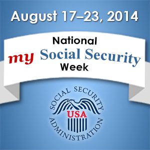 Web graphic – August 17-23, 2014 – National my Social Security Week