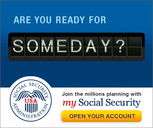 Web graphic – Are You Ready For SOMEDAY? - Join the millions planning with my Social Security – Open Your Account