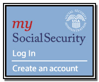 my Social Security. Log in -- Create and account