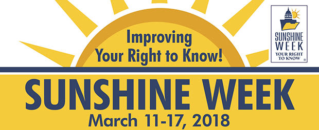 Sunshine Week 2018 is March 11-17, 2018
