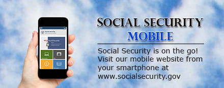Social Security Mobile Social Security is on the go visit our mobile website from your smartphone