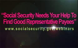 Graphic: Social Security needs your help to find good representative payees