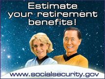 Estimate your retirement benefits.